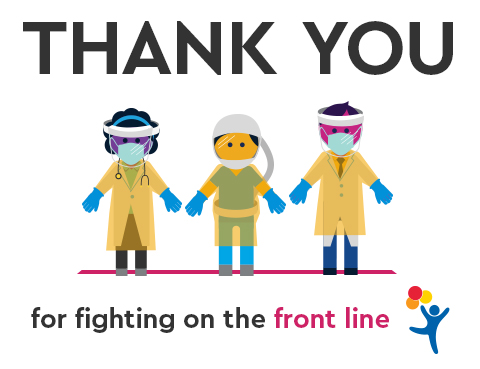"Healthcare workers in personal protective equipment with the message ""Thank you for fighting on the front line"""