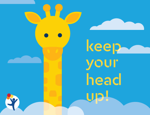 "Giraffe with message ""Keep Your Head Up"""
