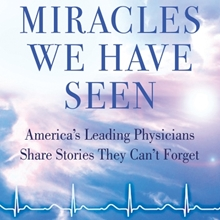 "The cover of the book ""Miracles We Have Seen"" by Harley A. Rotbart, MD."